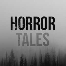 Horror Tales on Apple Podcasts