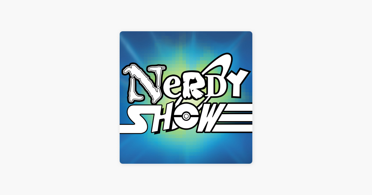 Nerdy Show on Apple Podcasts
