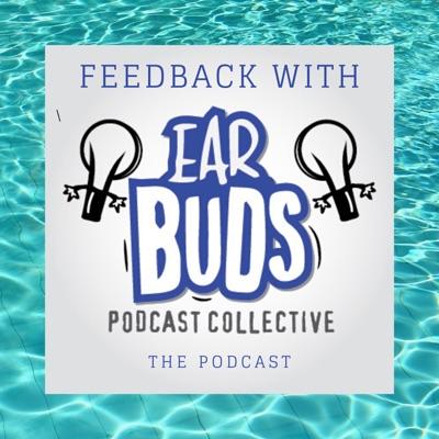 Feedback with EarBuds:Arielle Nissenblatt