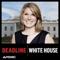 Deadline: White House