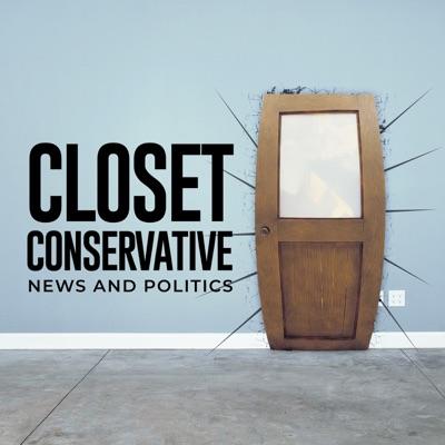 The Closet Conservative Podcast