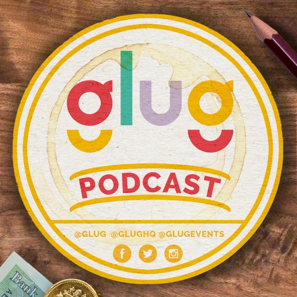 The Glug Podcast