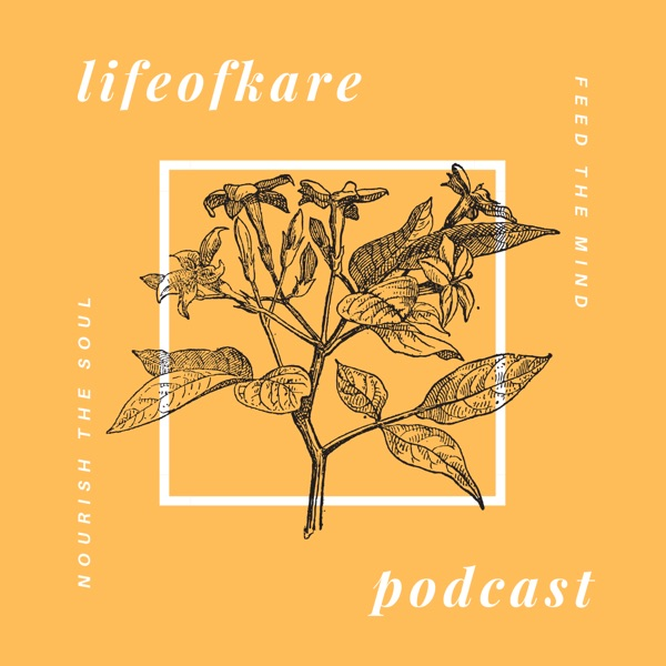 The LifeofKare Podcast