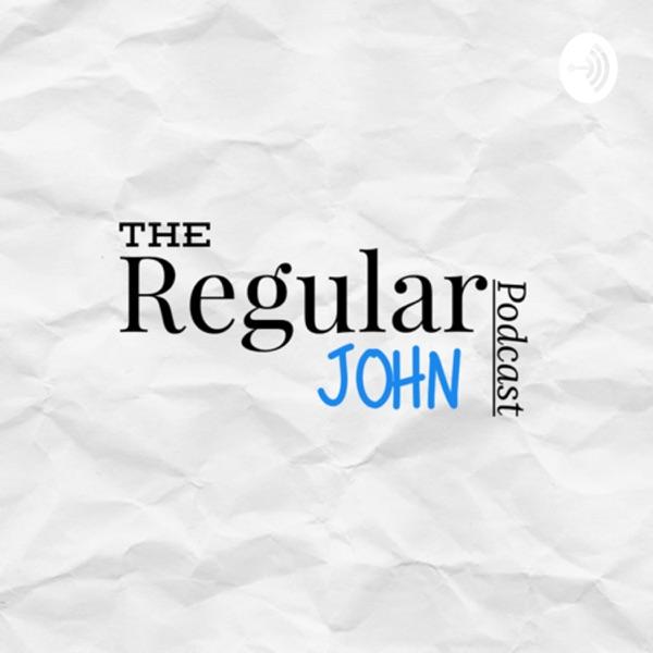 RegularJohnPodcast