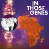 In Those Genes