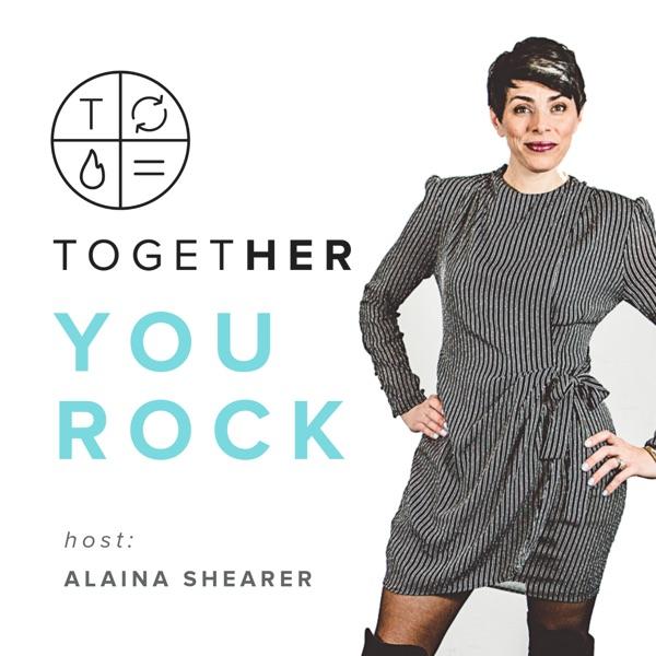 You Rock   A Together Digital Podcast