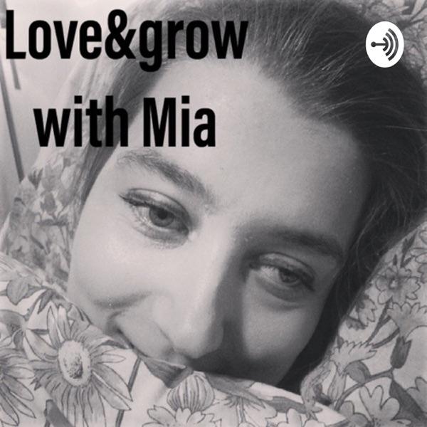 Love&grow with Mia