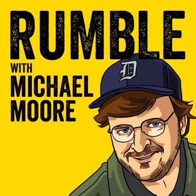 Rumble with Michael Moore:Michael Moore