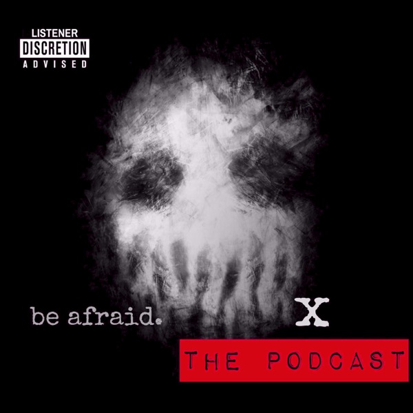 The X Podcast: Paranormal, True Crime & Horror Stories
