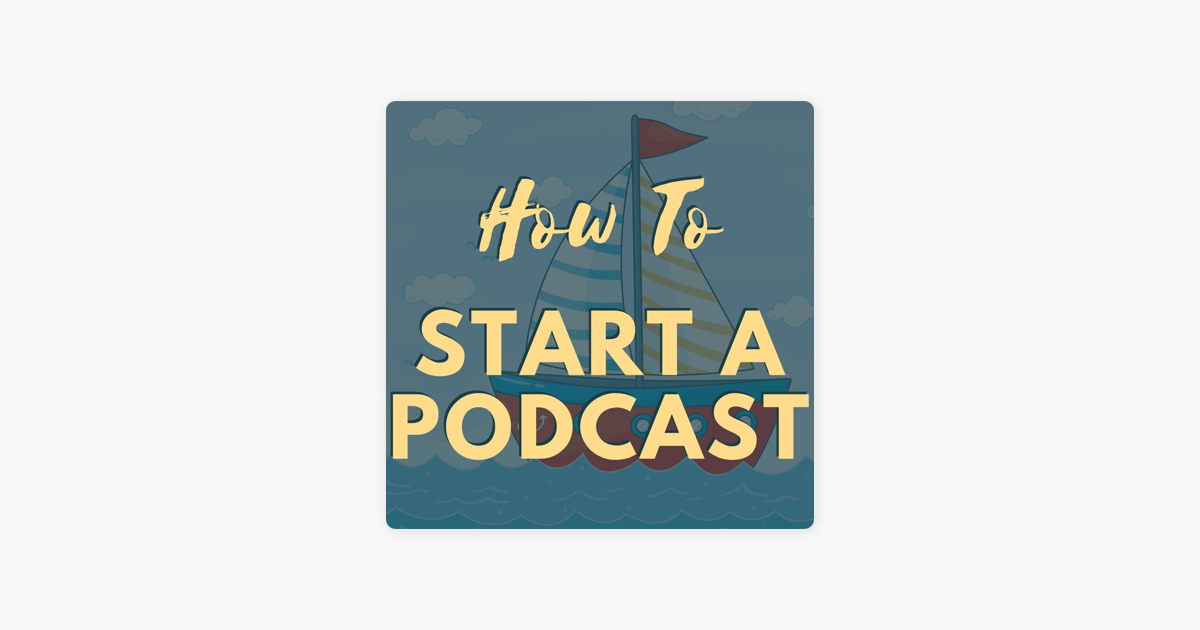 How To Start A Podcast by Podcast Insights on Apple Podcasts