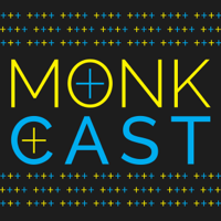 MonkCast podcast