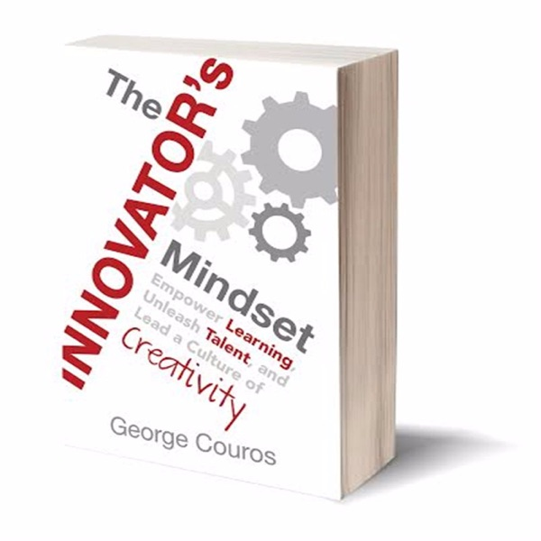 The Innovator's Mindset (The Podcast)