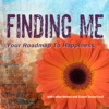 FINDING ME: Your Roadmap to Happiness artwork