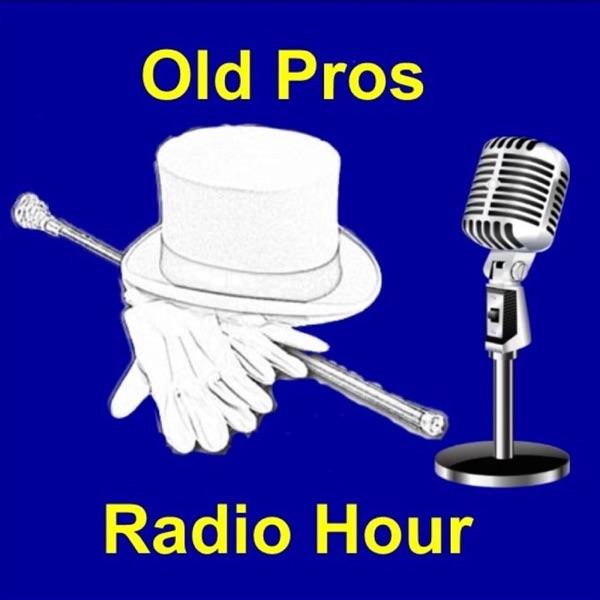 Old Pros Radio Hour