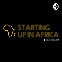 STARTING UP IN AFRICA podcast