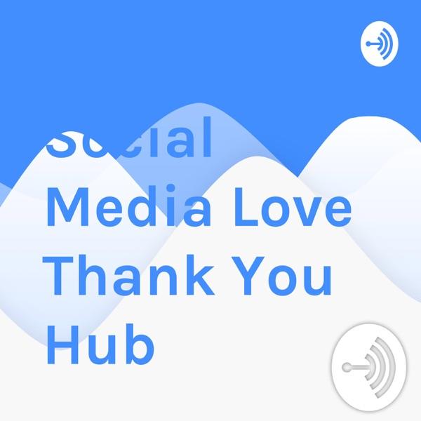 Social Media Love Podcast Show