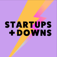 Startups and Downs Podcast podcast