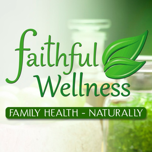 Faithful Wellness - Living, Sharing and Building with Essential Oils