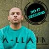 A-LLAIN Presents - Do It Sessions  artwork