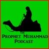Prophet Muhammad Podcast artwork