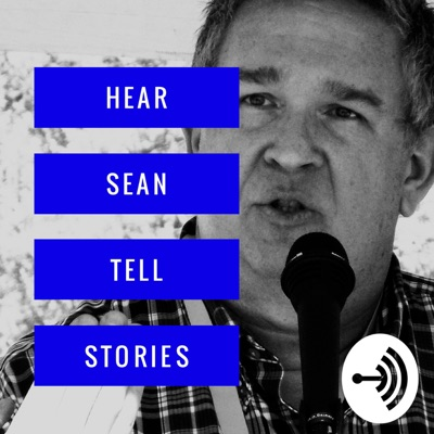 Hear Sean Tell Stories