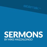Christian Podcasts - Sermons by Mike Mazzalongo podcast