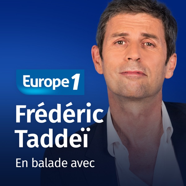 En balade avec - Frédéric Taddéï