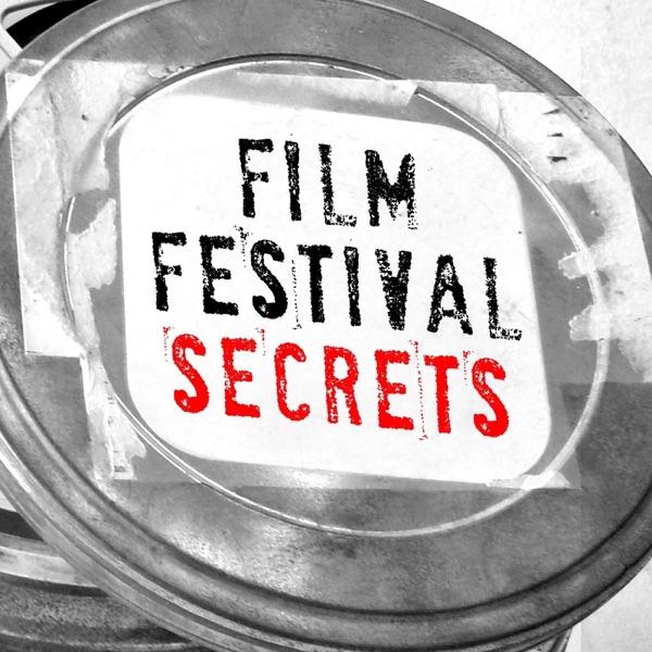 Film Festival Secrets Podcast