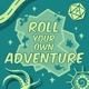 Roll Your Own Adventure
