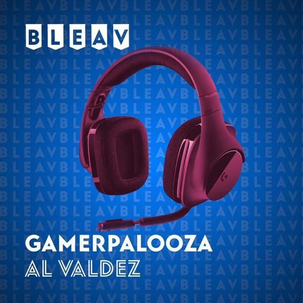 Bleav in Gamerpalooza