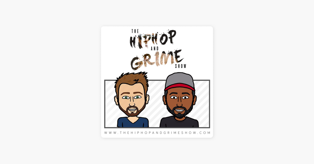 "The Hiphop and Grime Show"" auf Apple Podcasts"