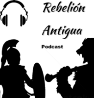 Rebelión Antigua Podcast podcast