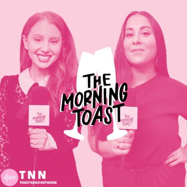 The Morning Toast | Podbay