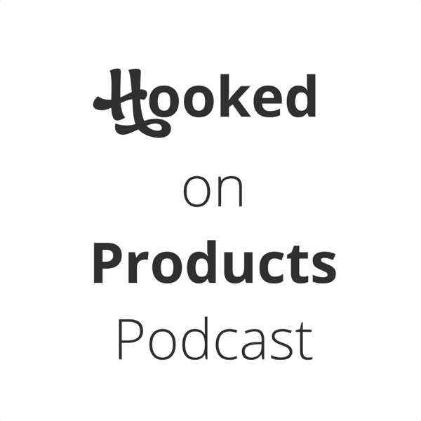 Hooked on Products