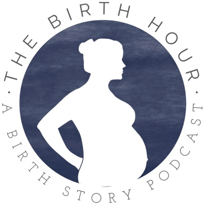 The Birth Hour - A Birth Story Podcast:Bryn Huntpalmer