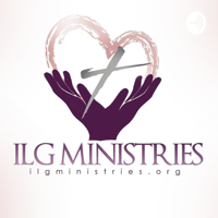 ILG Ministries podcast