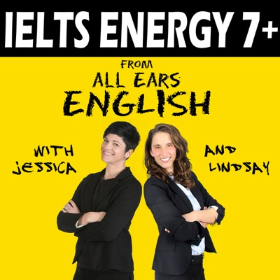 IELTS Energy English Podcast:Lindsay McMahon and Jessica Beck