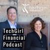 TechGirl Financial Podcast artwork