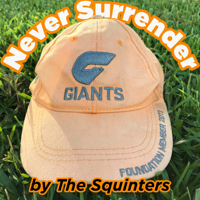 Never Surrender - a GWS Giants AFL podcast podcast