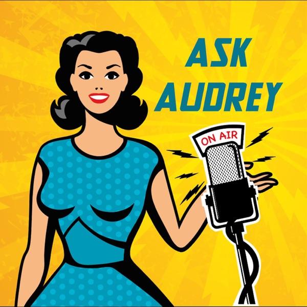 Ask Audrey