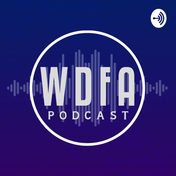 WDFA Podcast