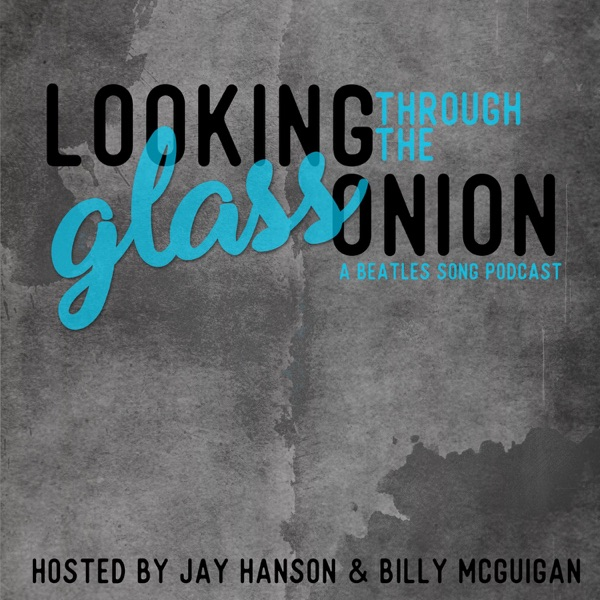 Looking Through The Glass Onion