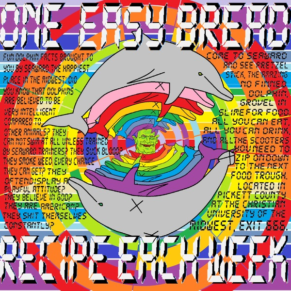 One Easy Bread Recipe Each Week - Experimental Comedy