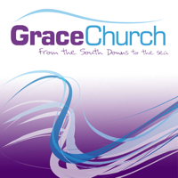 Grace Church - Chichester Podcast podcast