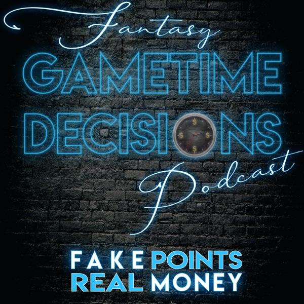 Fantasy Gametime Decisions