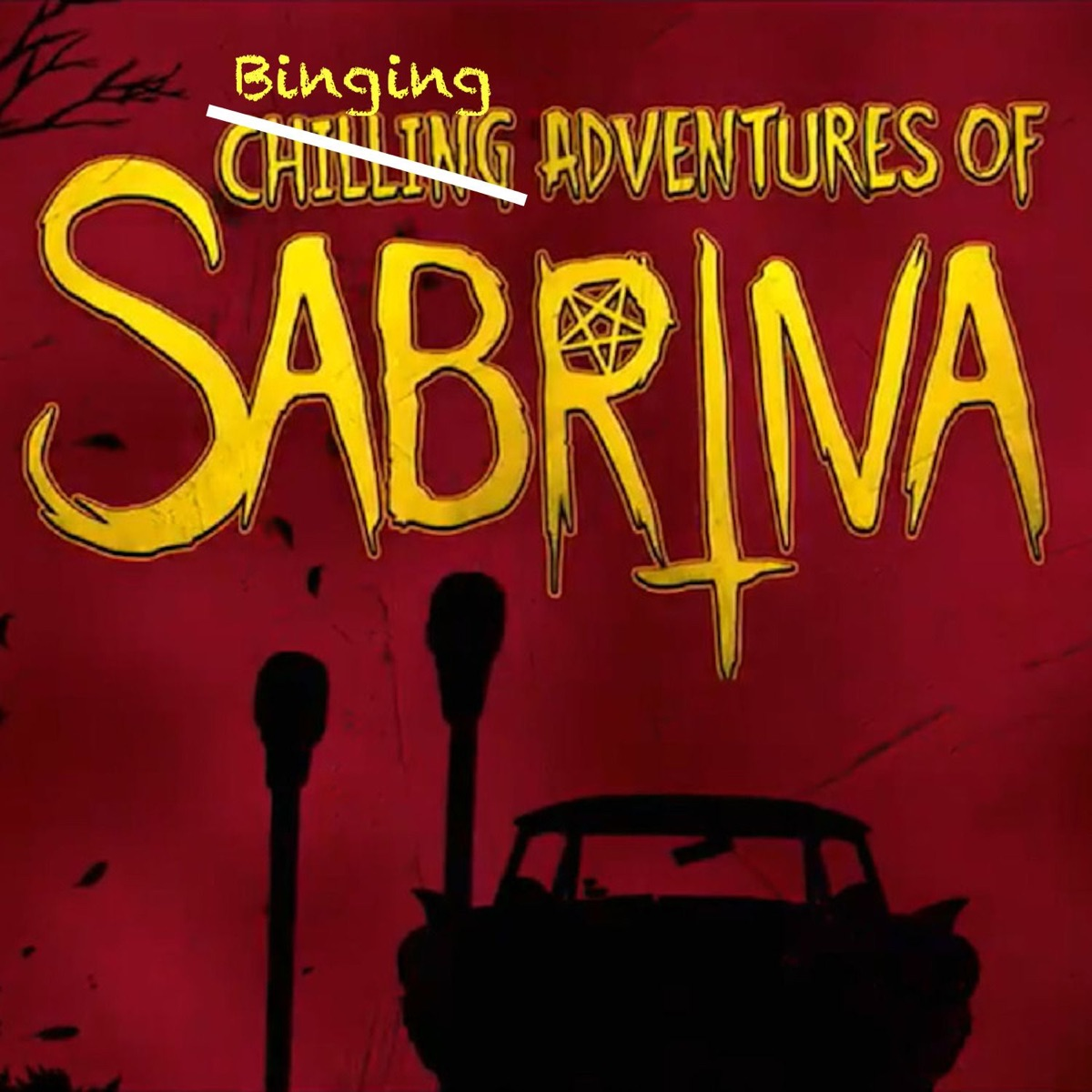 The Binging Adventures of Sabrina