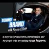 Behind the Brand with Bryan Elliott artwork