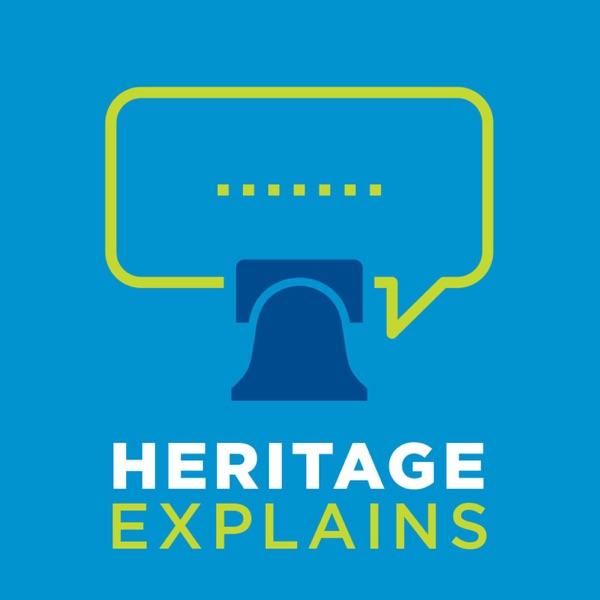Heritage Explains