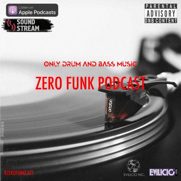 Zero Funk Podcast