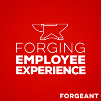 Forging Employee Experience podcast